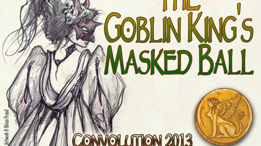 Join Convolution 2013 at The Goblin King's Masked Ball! project video thumbnail