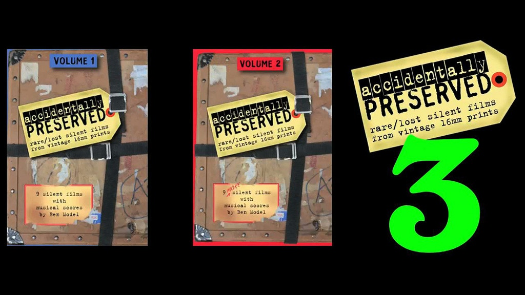 Accidentally Preserved: VOLUME 3 - silent film DVD project video thumbnail