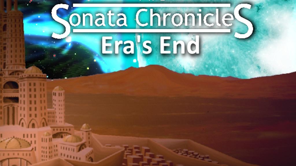 The Sonata Chronicles: Era's End project video thumbnail