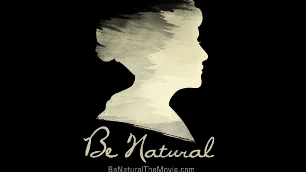 Be Natural: The untold story of Alice Guy-Blaché. miniatura de video del proyecto