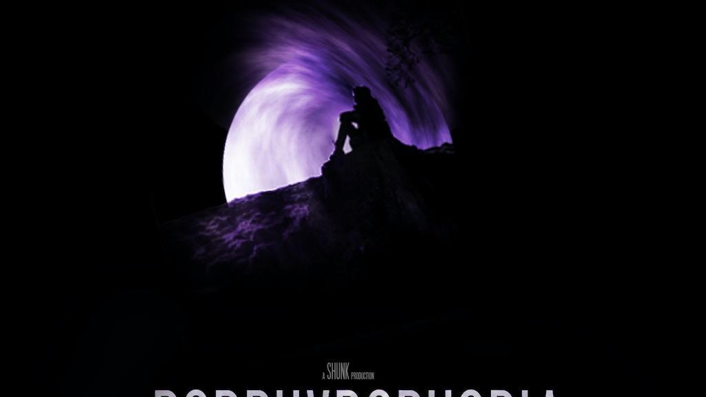 Porphyrophobia - A short film project video thumbnail