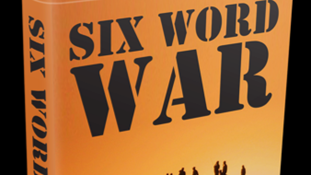 Six Word War - Our nation's first crowdsourced war memoir project video thumbnail