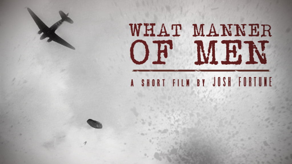 'What Manner of Men' - A WWII Arnhem Short Film project video thumbnail