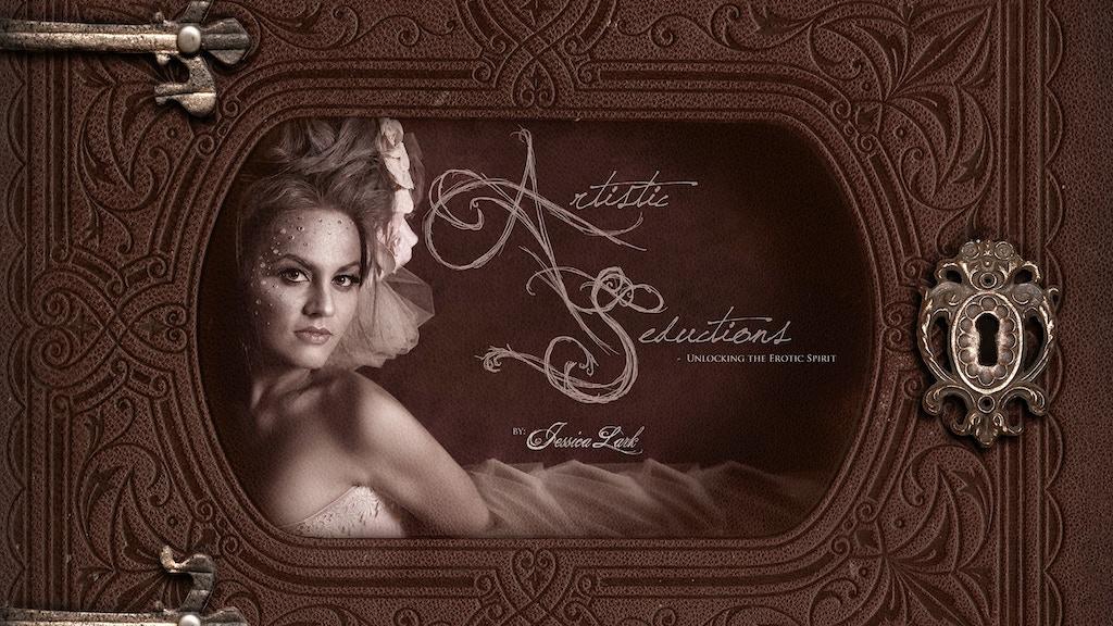 Artistic Seductions from Intimate Portrait Artist JLark project video thumbnail