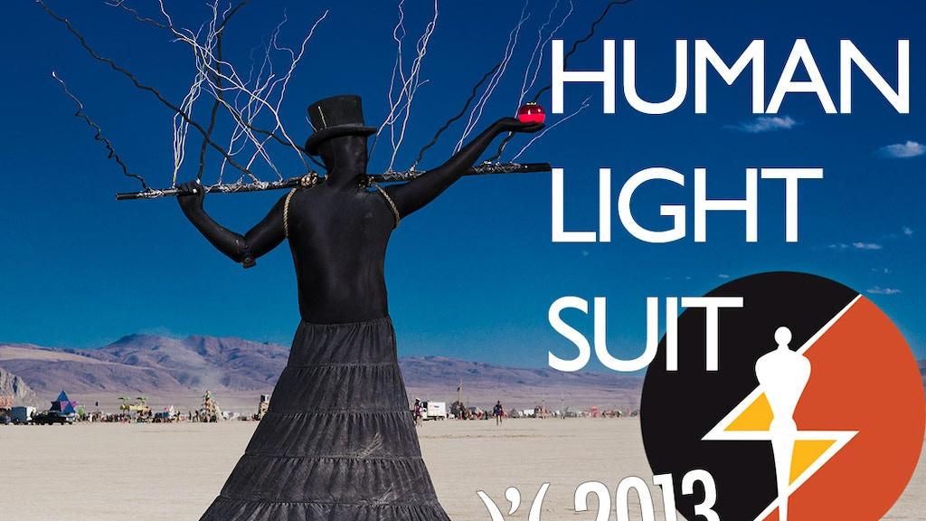 the Human Light Suit )'( Burning Man 2013 project video thumbnail