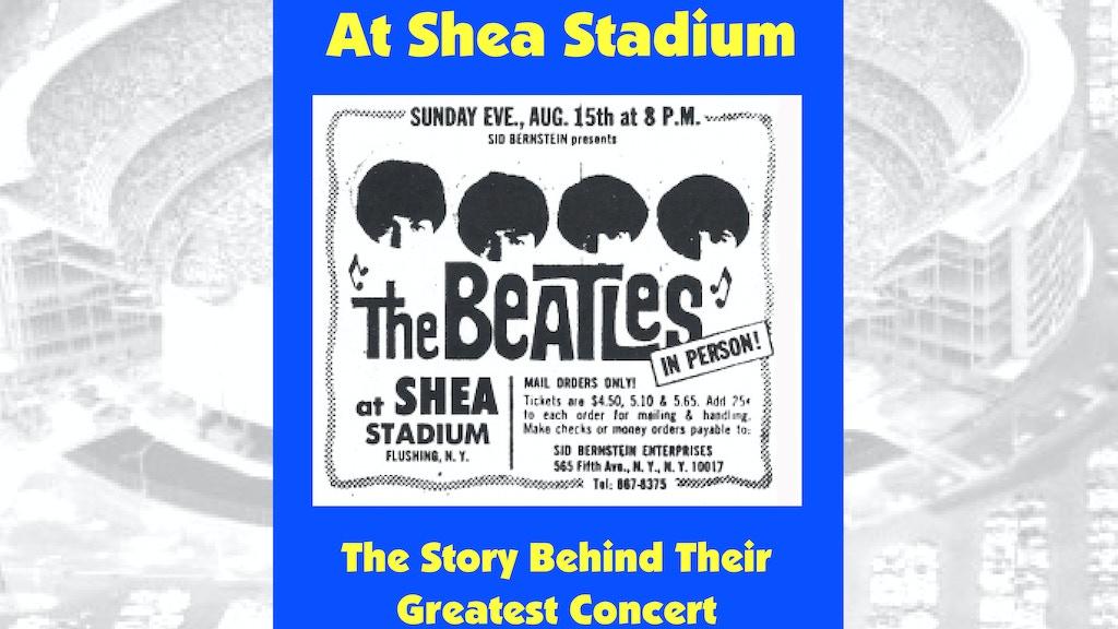 The Beatles at Shea Stadium project video thumbnail