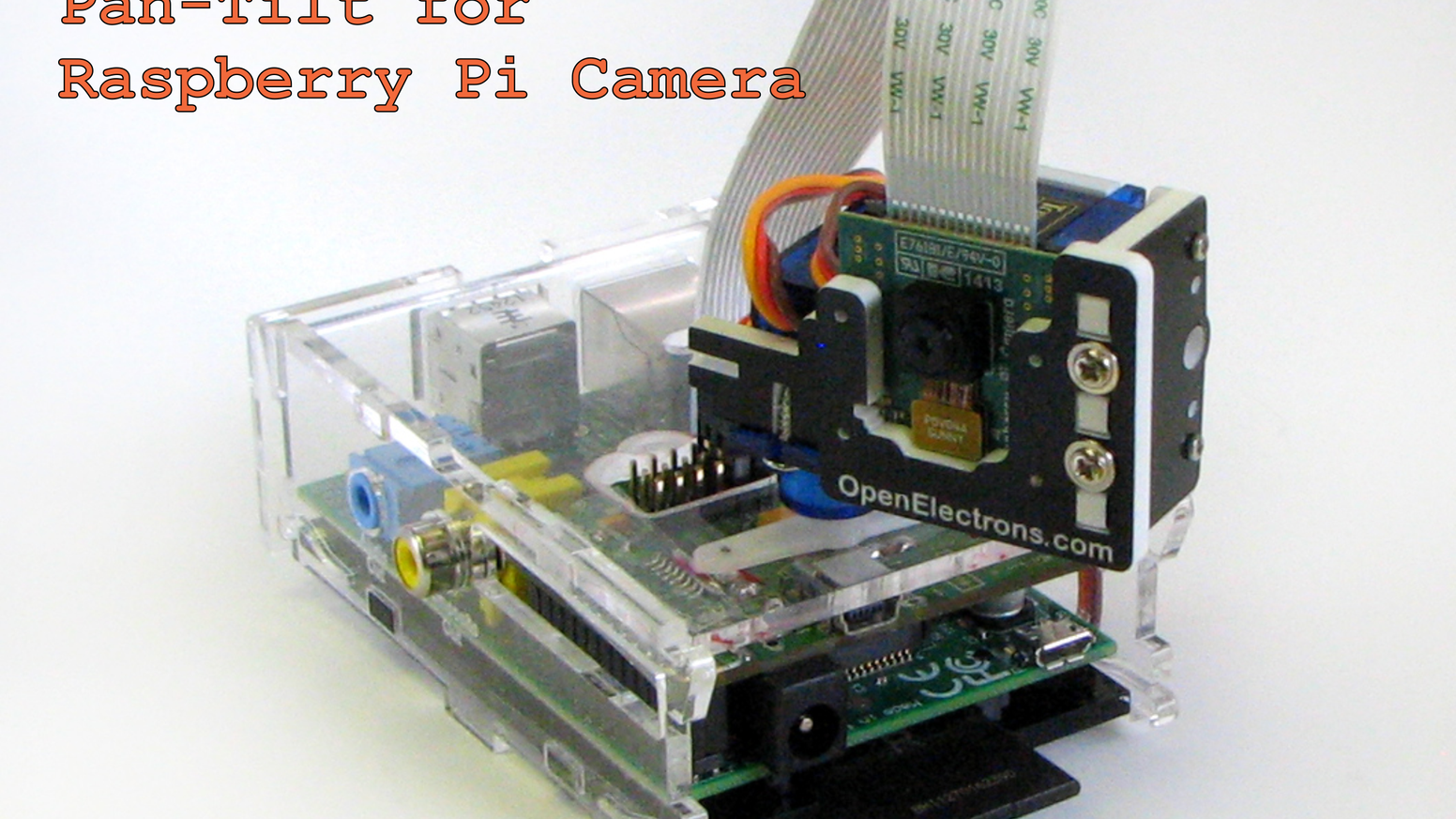 Pi-Pan, a Pan-Tilt for Raspberry Pi Camera by OpenElectrons