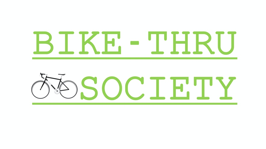 Project image for BIKE-THRU SOCIETY