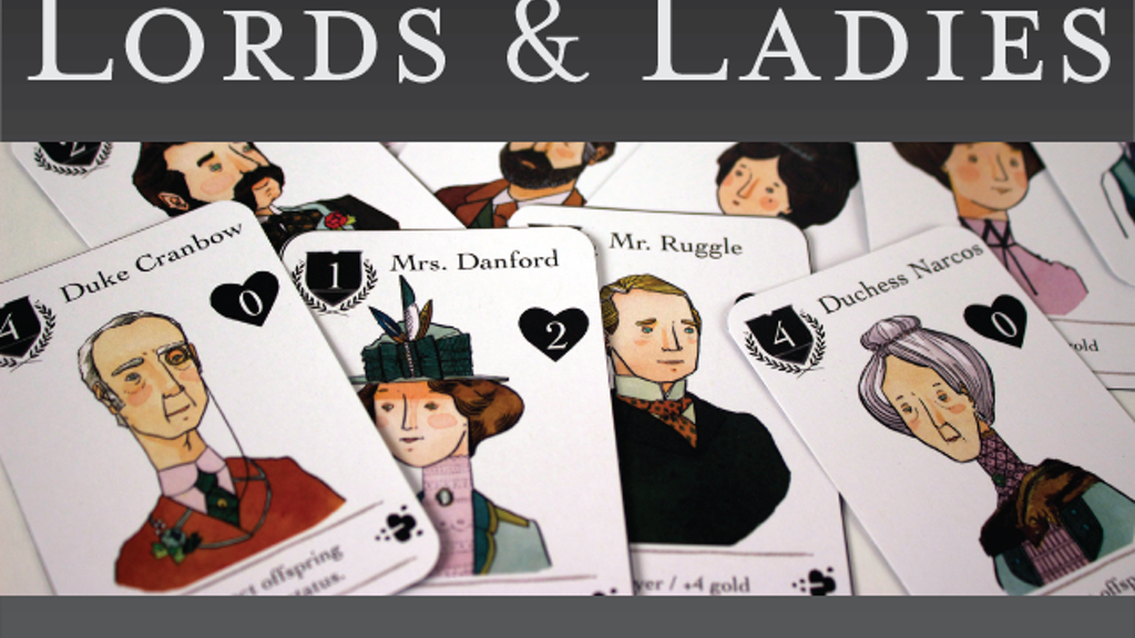 Lords & Ladies - a game of Legacy, Gossip and Intrigue project video thumbnail