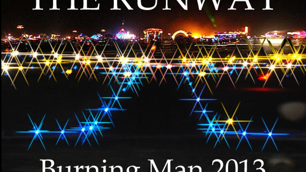 The Runway - Large Scale Art Project for Burning Man 2013 project video thumbnail