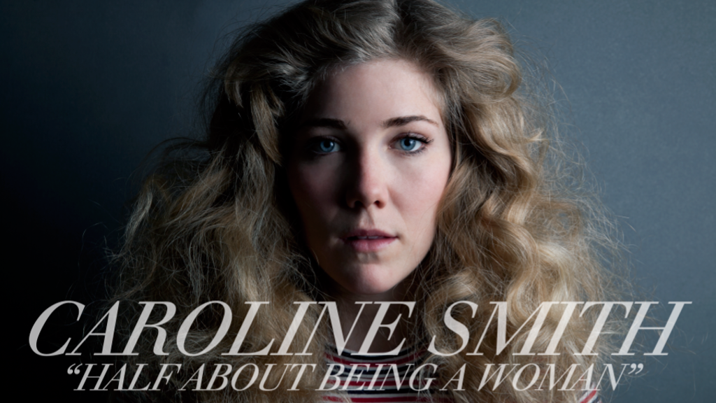 """Caroline Smith //  """"Half About Being a Woman"""" project video thumbnail"""