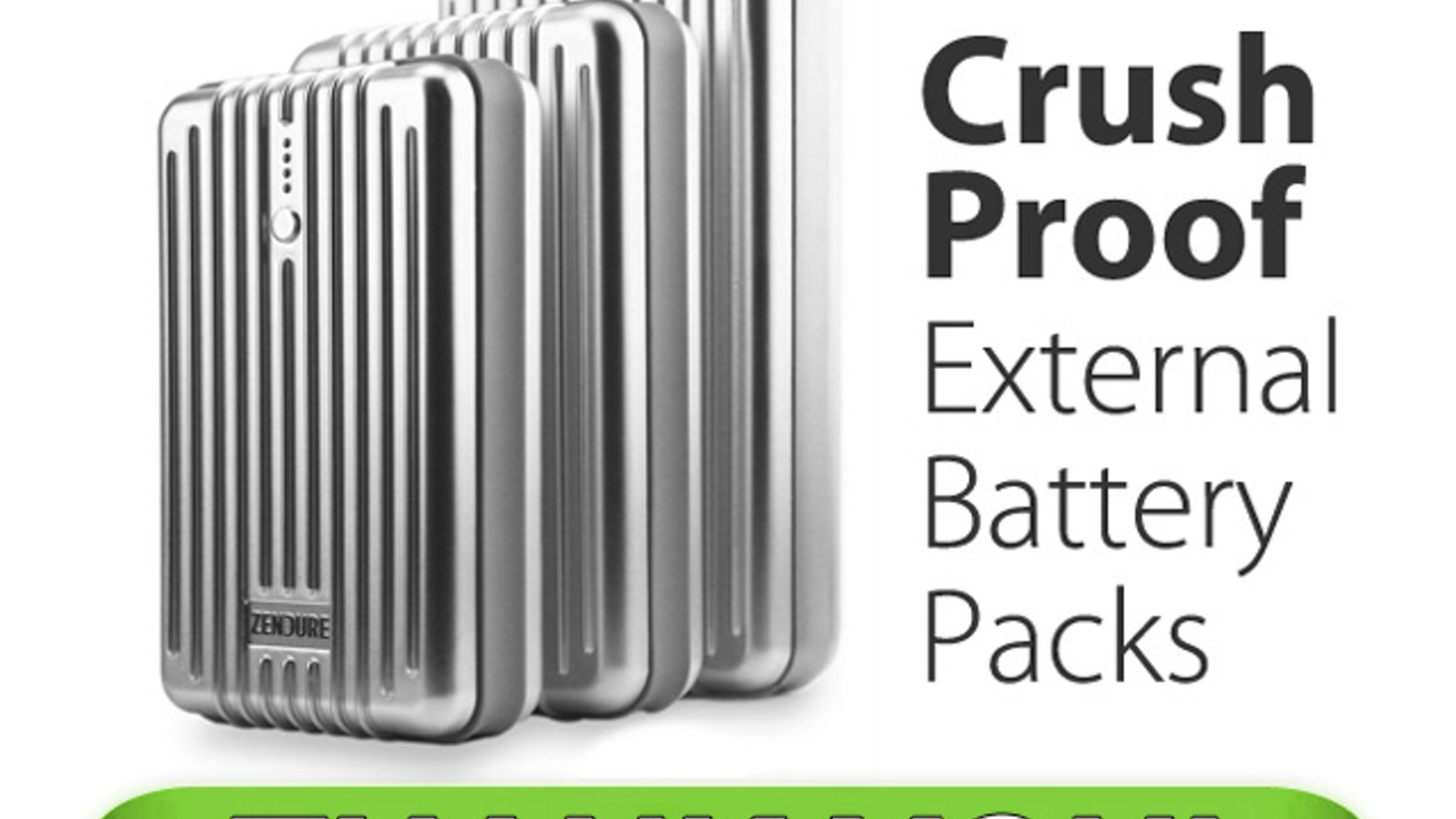 Zendure Crush Proof External Batteries For Everyday Life By Build Mobile Phone And Ipod Battery Charger Circuit Diagram Kickstarter