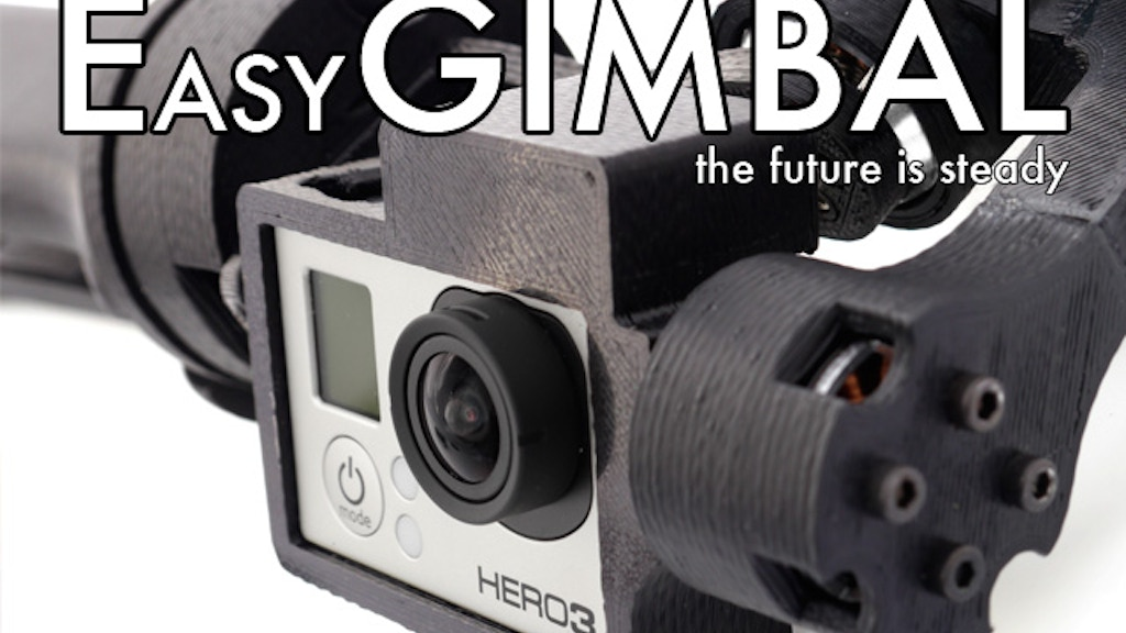 EasyGimbal: An advanced GoPro 3 / GoPro 3+ camera stabilizer project video thumbnail