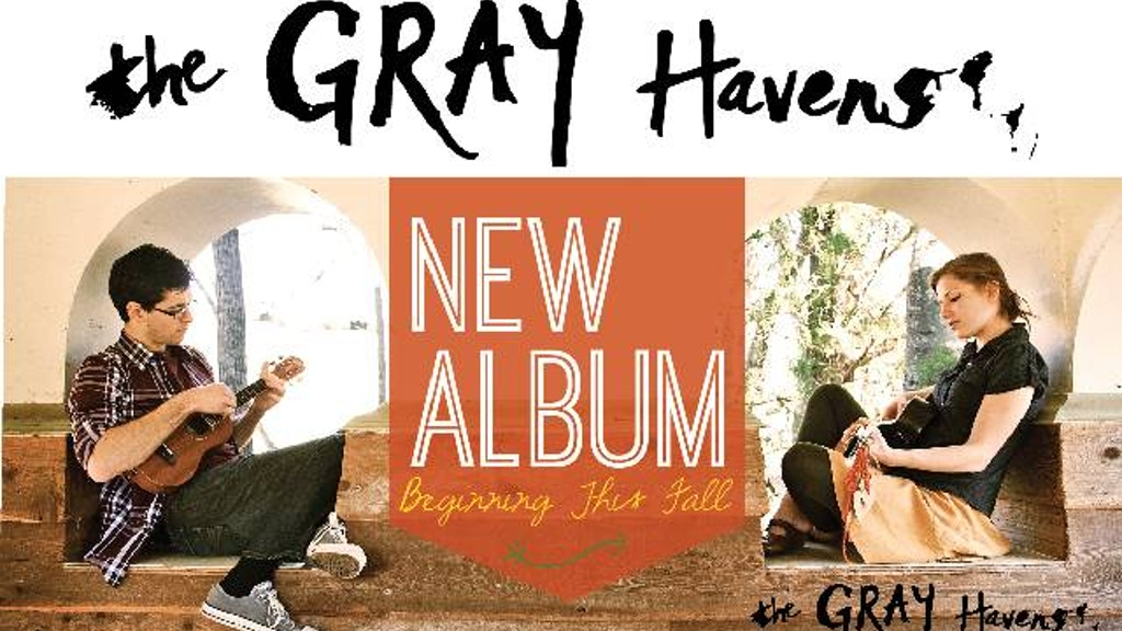 The Gray Havens Full Length Album! project video thumbnail