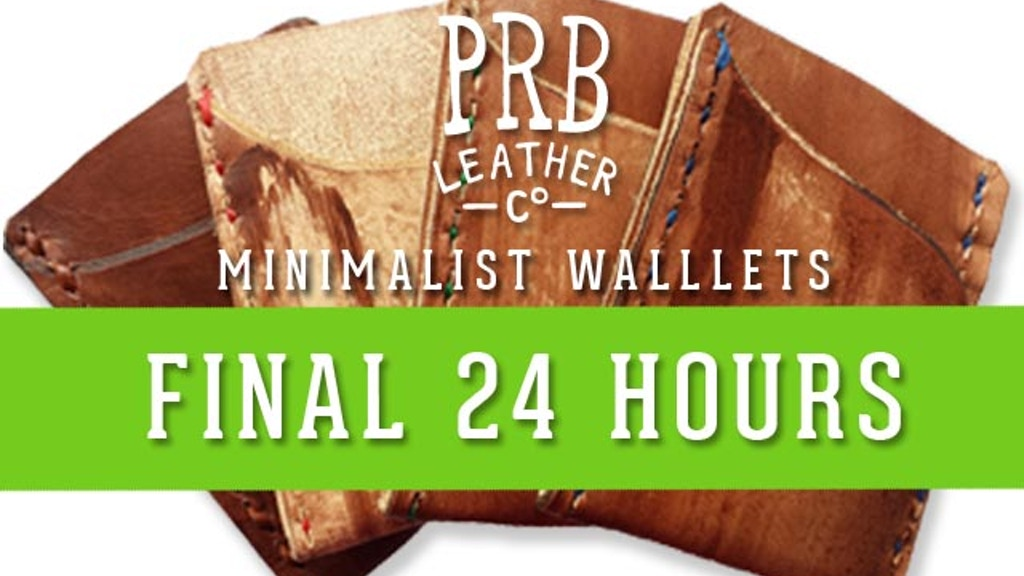 Minimalist Wallets by PRB Leather Co project video thumbnail