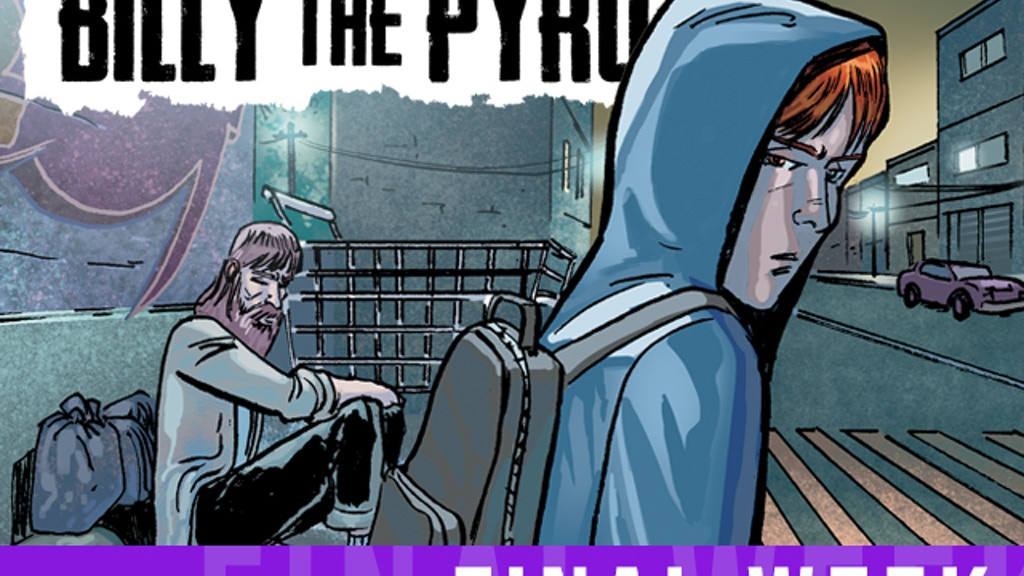 Billy the Pyro: Issue 1 project video thumbnail