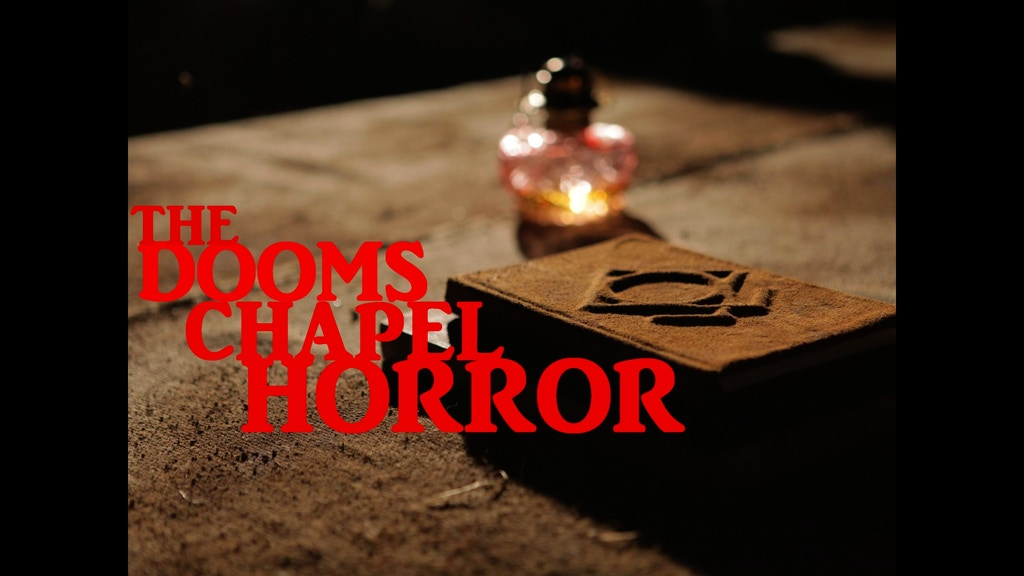 The Dooms Chapel Horror project video thumbnail