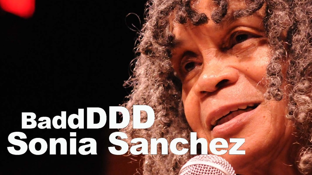 BaddDDD Sonia Sanchez: A documentary film project video thumbnail