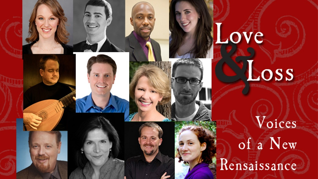 Love and Loss: Voices of a New Renaissance concerts project video thumbnail