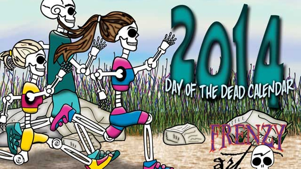 Fun Fit Calendario.2014 Day Of The Dead Calendar By Ladislao Loera Off To The