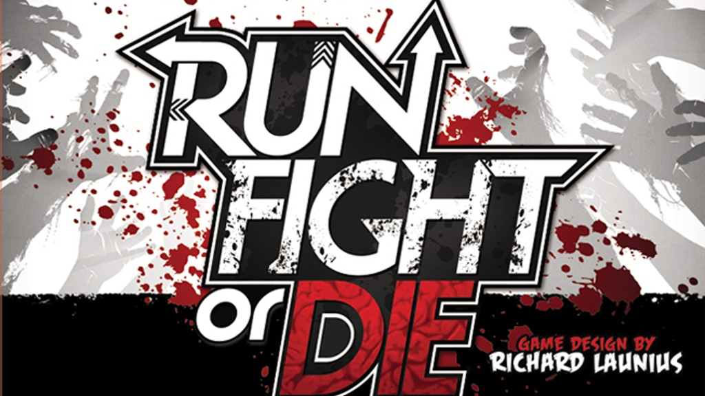 Run, Fight or Die! project video thumbnail
