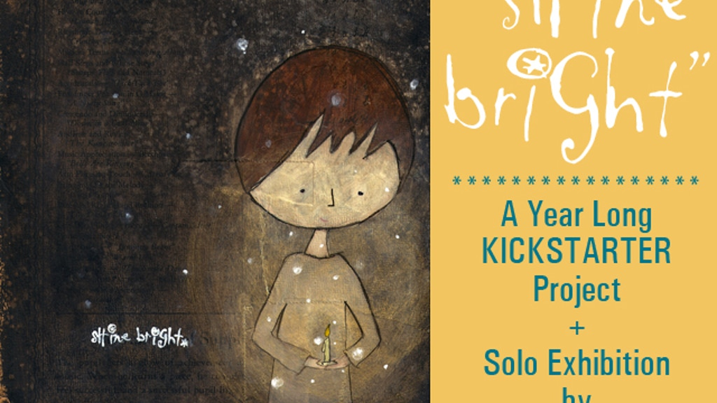 """""""Shine Bright"""" 