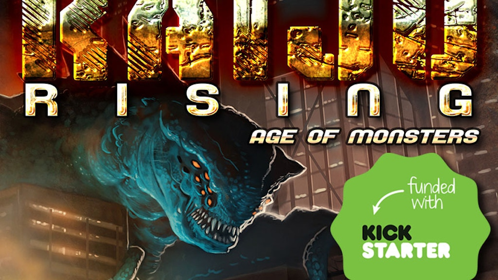 KAIJU RISING: Age of Monsters Anthology project video thumbnail