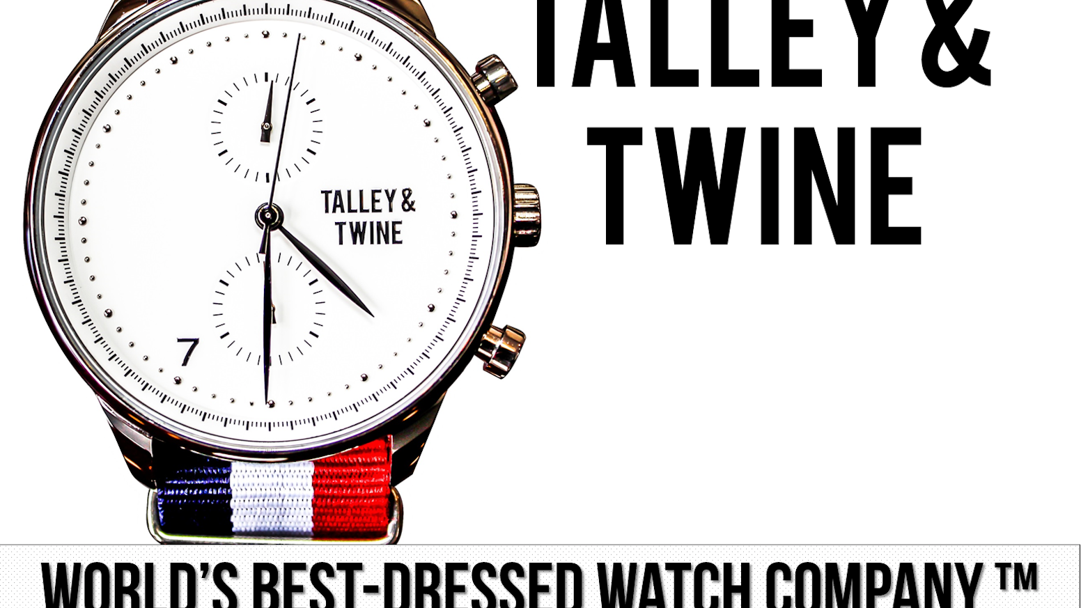 Watch] Talley & Twine: World's Best-Dressed Watch Company by Randy ...
