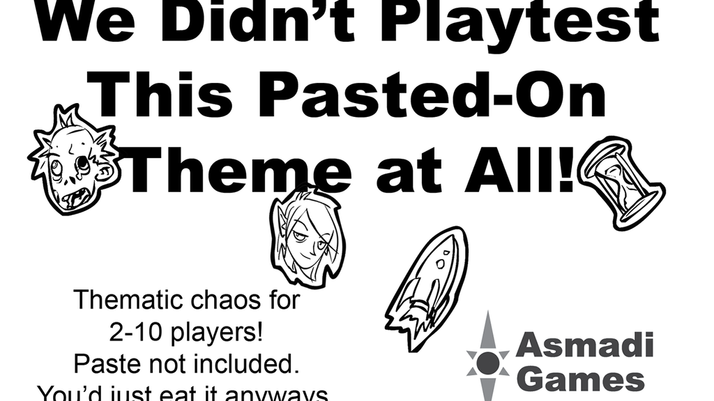 We Didn't Playtest This Pasted-On Theme At All! project video thumbnail