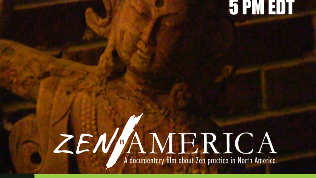 Zen in America: a film on Zen Buddhism in North America project video thumbnail