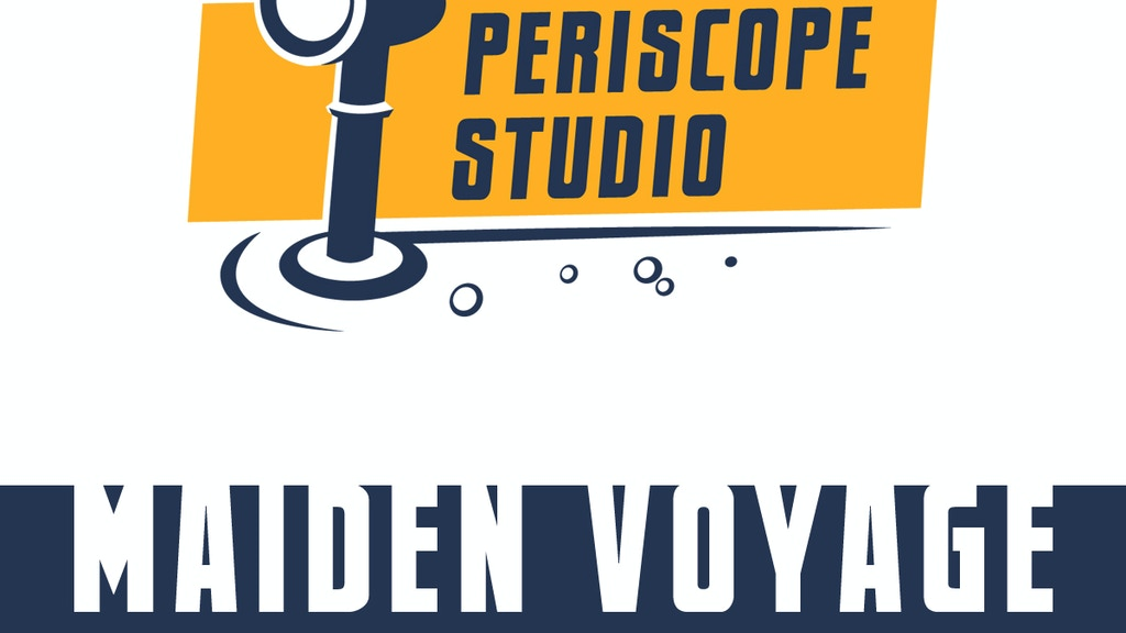 Periscope Studio: Maiden Voyage project video thumbnail
