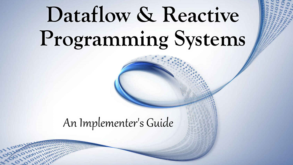 Dataflow & Reactive Programming Systems project video thumbnail
