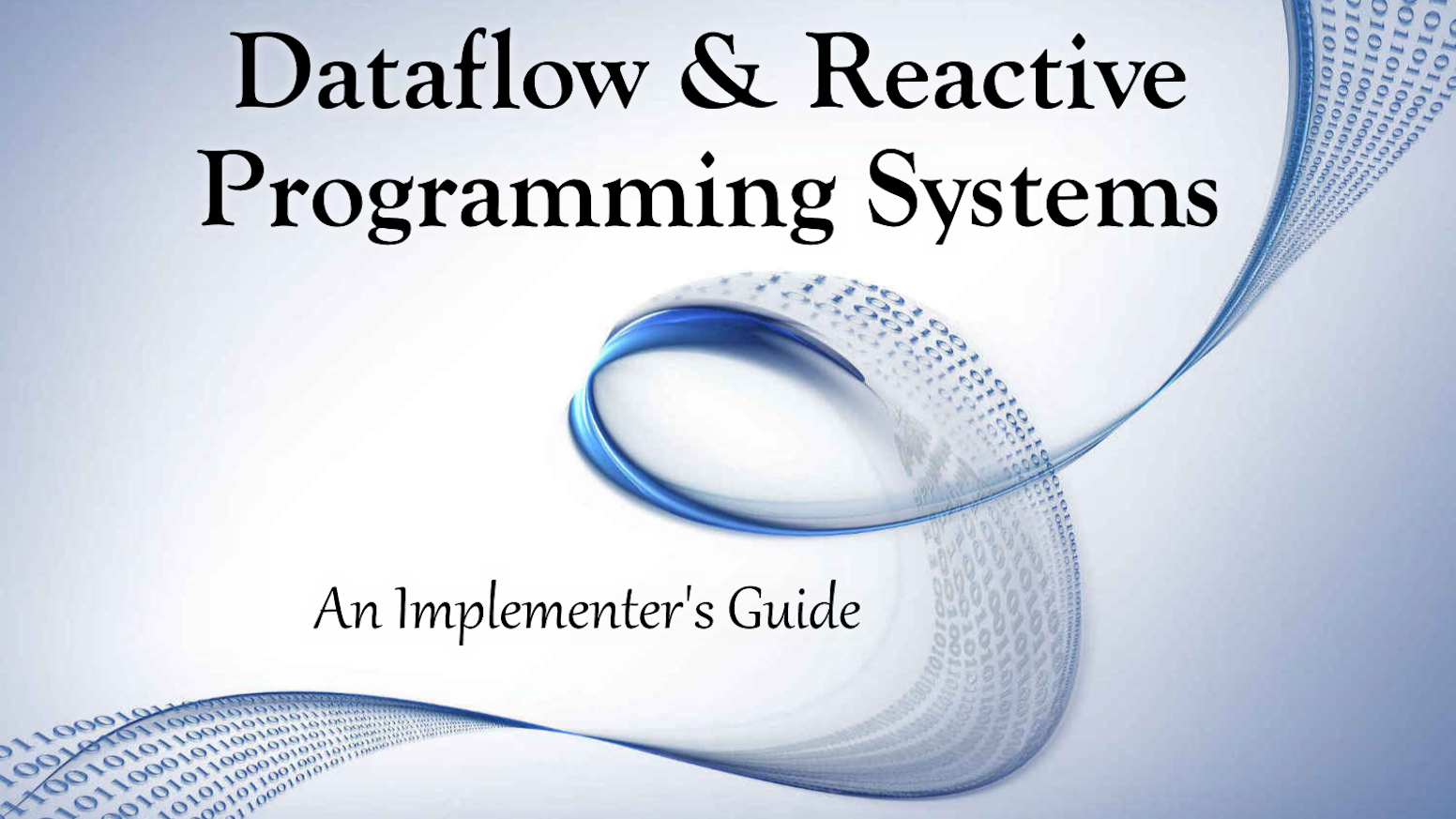 A Practical Handbook on Developing Dataflow-Based Programming Systems