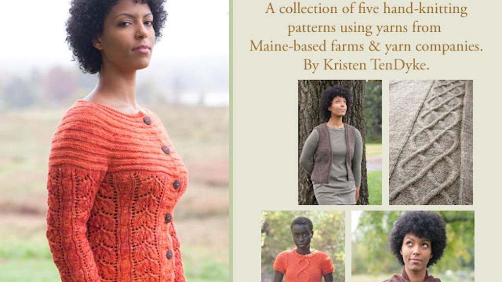 Knitting Maine Booklet By Kristen Tendyke Kickstarter