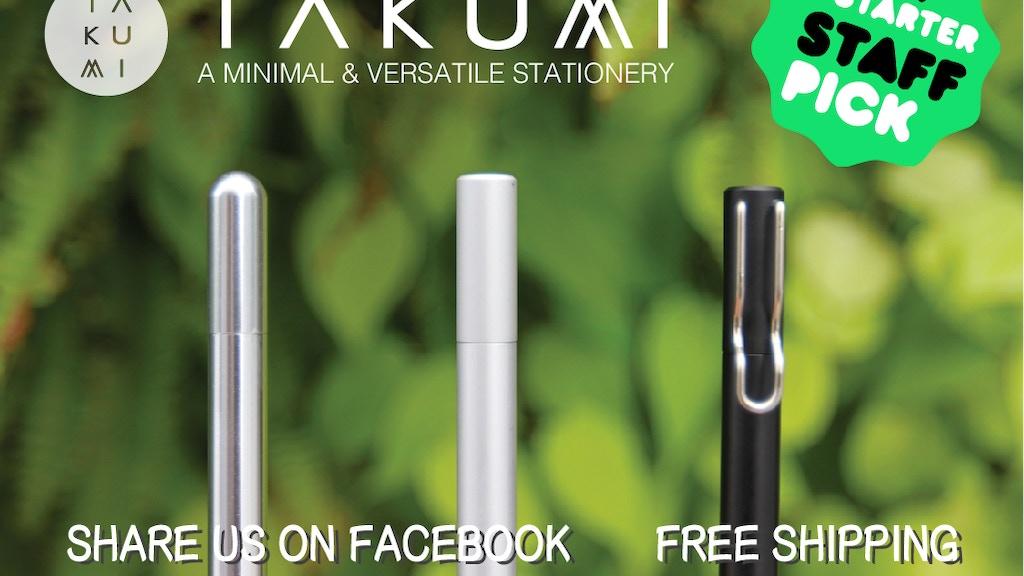 TAKUMI Pen: A Minimal & Versatile Stationery project video thumbnail