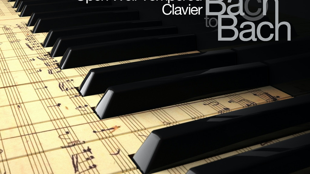 Open Well-Tempered Clavier - Ba©h to Bach project video thumbnail