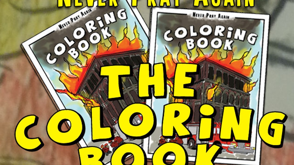 Never Pray Again: The Coloring Book project video thumbnail