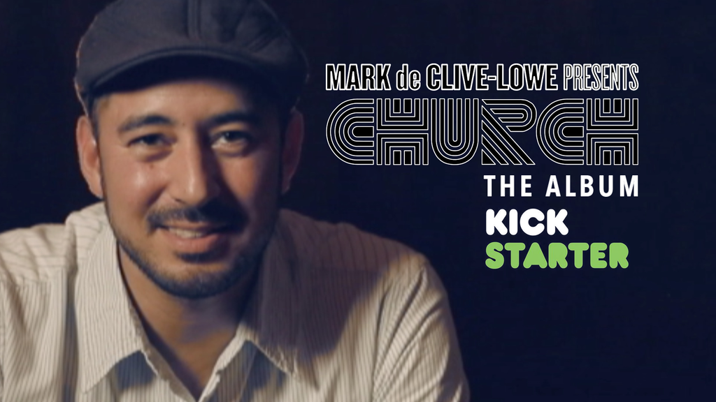 Mark de Clive-Lowe's new album: CHURCH project video thumbnail