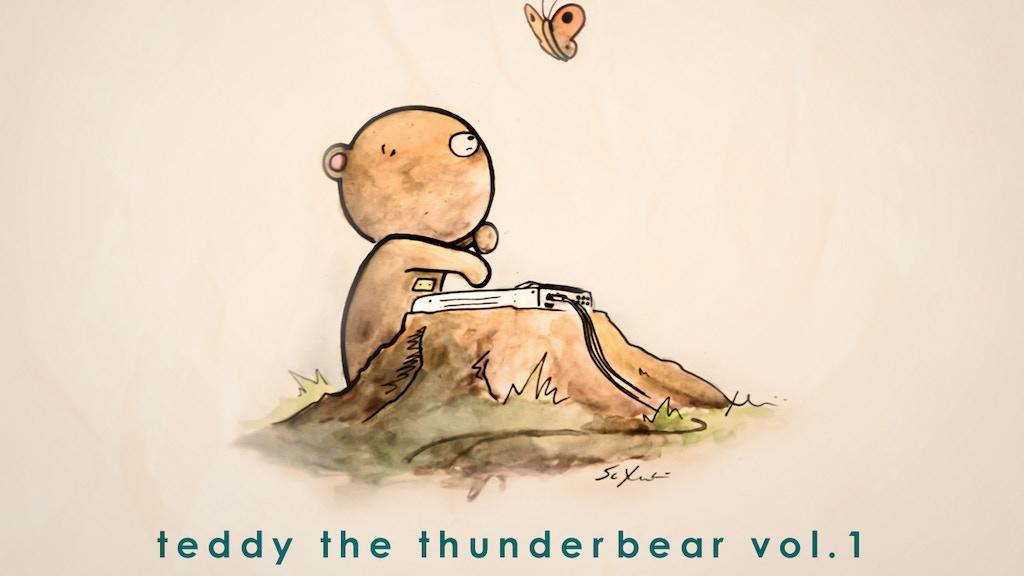 TTTB: Teddy the Thunderbear project video thumbnail
