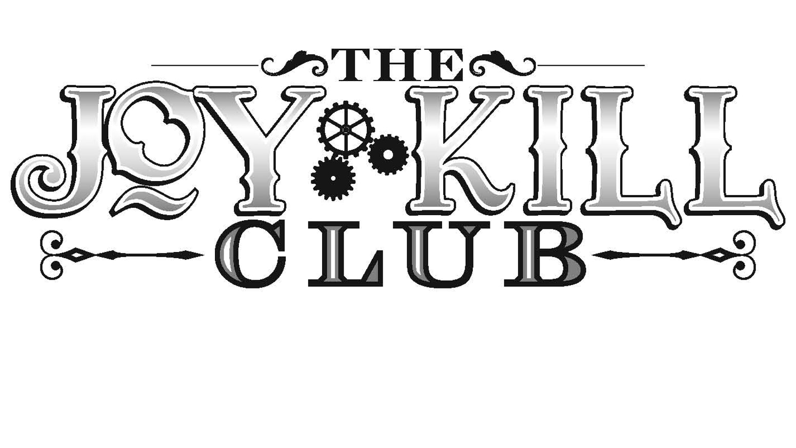 Joy Kill Club by Paul Soileau — Kickstarter