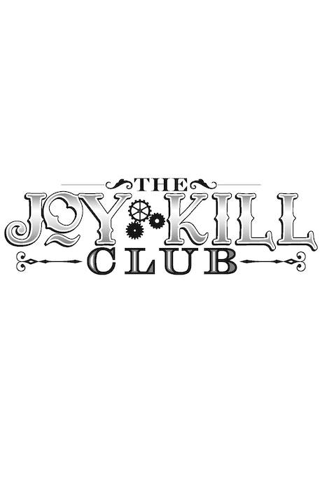 Joy Kill Club by Paul Soileau —Kickstarter