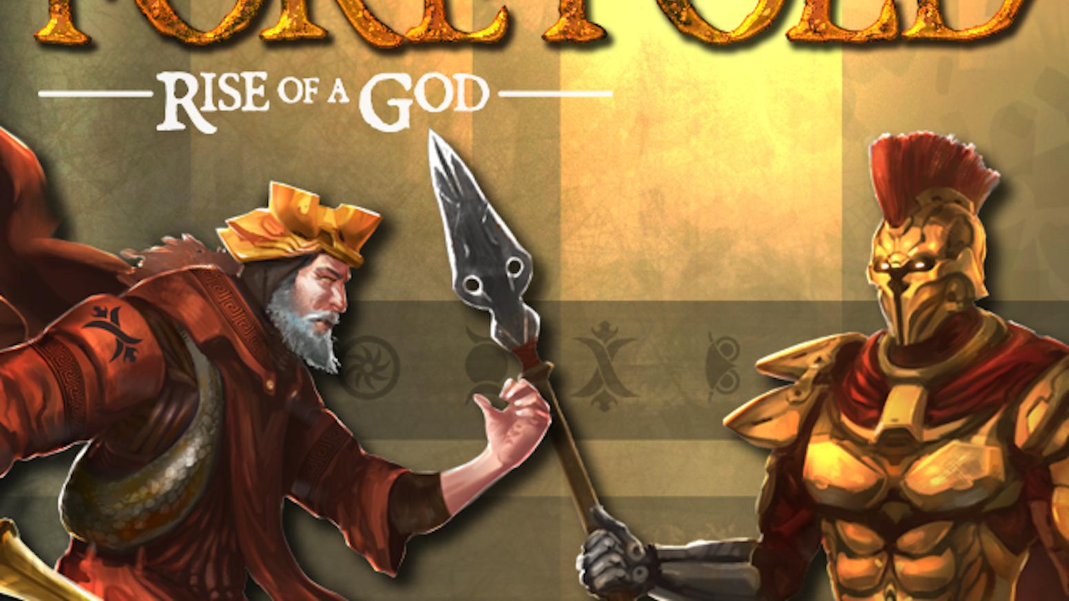 Foretold: Rise Of A God by Steve Port — Kickstarter