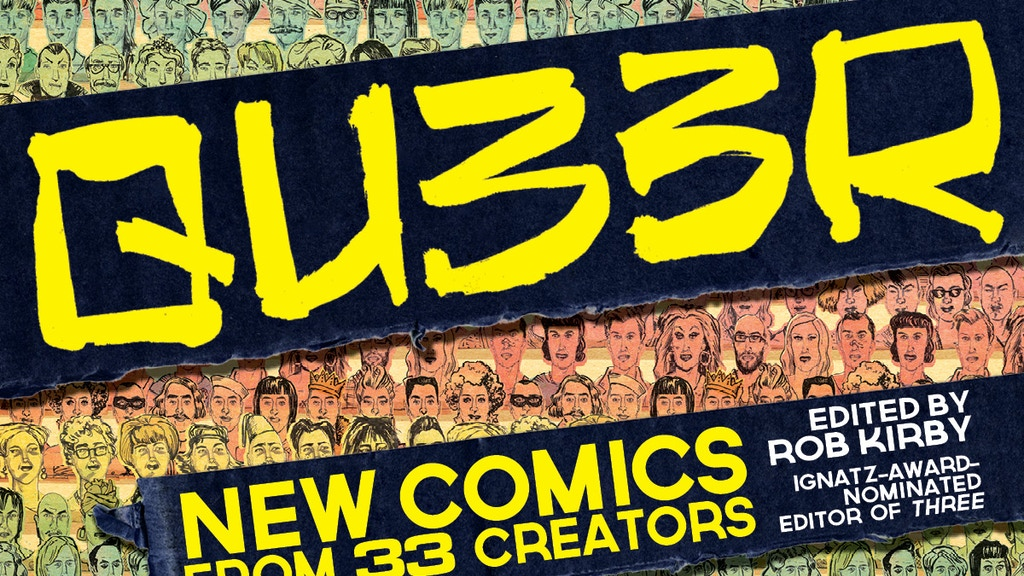 QU33R — New Queer Comics Anthology edited by Rob Kirby project video thumbnail