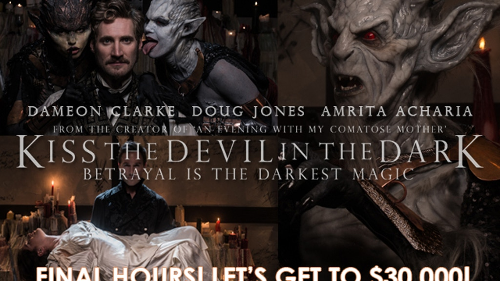 Kiss the Devil in the Dark: Starring Doug Jones project video thumbnail