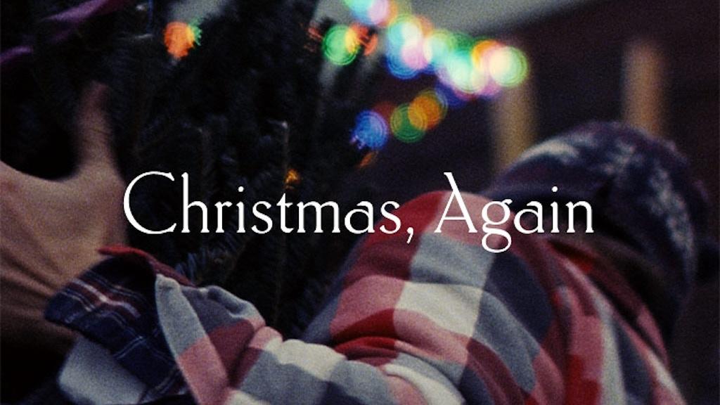 Christmas, Again project video thumbnail