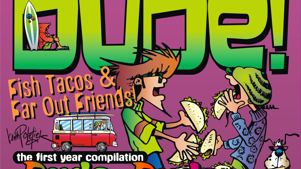 """Dude and Dude: """"Fish Tacos and Far Out Friends"""" project video thumbnail"""