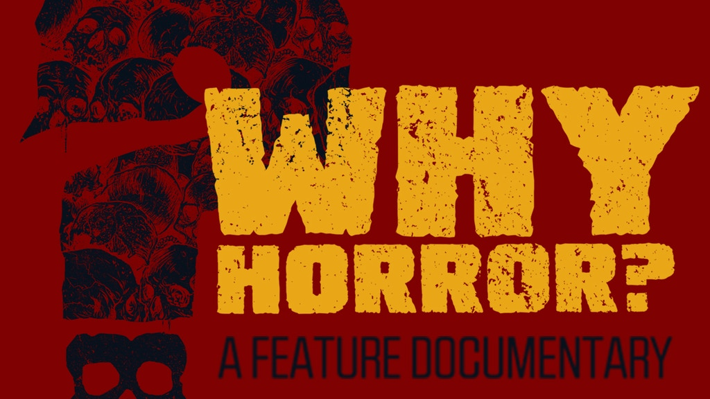 Why Horror? – A New Documentary project video thumbnail