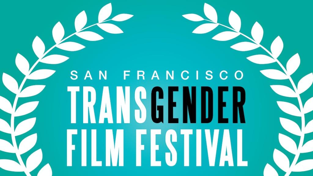 2013 San Francisco Transgender Film Festival project video thumbnail