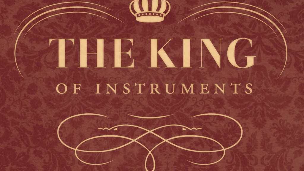 "Mozart said it best, the organ will forever be ""The King"" project video thumbnail"
