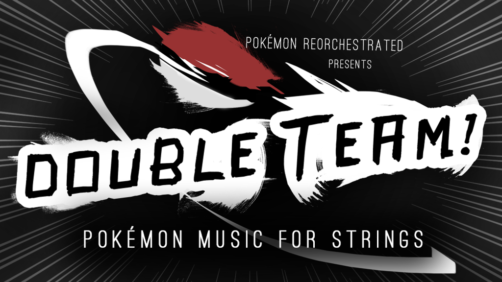Pokémon Reorchestrated presents: Double Team! project video thumbnail
